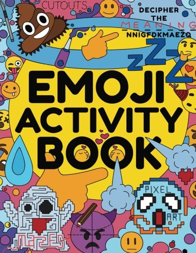 Emoji Activity Book Awesome Emoji Book For Kids Boys Girls Teens Adults Emoji Drawing Dot To Dot Mazes Pixel Art Emoji Coloring Book
