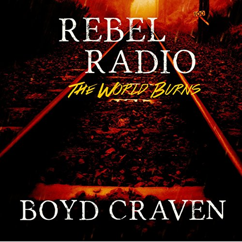 Rebel Radio: A Post-Apocalyptic Story audiobook cover art