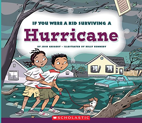 If You Were a Kid Surviving a Hurricane (If You Were a Kid)