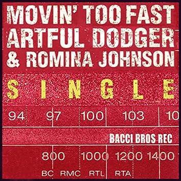 Movin' Too Fast (Radio Edit) - Single