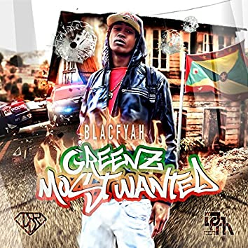 Greenz Most Wanted