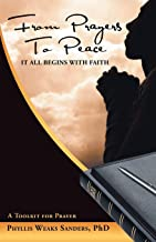 From Prayers to Peace: It All Begins with Faith