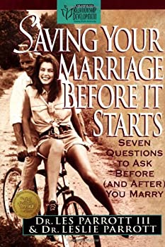 Hardcover Saving Your Marriage Before It Starts: Seven Questions to Ask Before and after You Marry Book