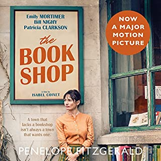 The Bookshop                   By:                                                                                                                                 Penelope Fitzgerald,                                                                                        David Nicholls - introduction                               Narrated by:                                                                                                                                 Eve Karpf,                                                                                        David Nicholls,                                                                                        Stephanie Racine                      Length: 4 hrs and 6 mins     120 ratings     Overall 3.9