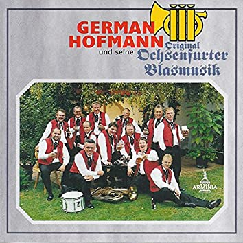 German Hofmann & seine Original Ochsenfurter Blasmusik
