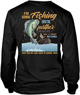 I'm Going Fishing Long Sleeve Tees, I Need to Charge Them T Shirt