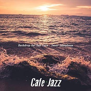 Backdrop for Self Care - Tenor Saxophone