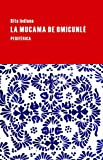 La mucama de Omicunlé (Largo Recorrido) (Spanish Edition)