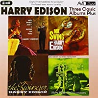 Edison: Gee Baby Ain't I Good To You / Mr Swing / The Swinger, Sweets by Harry Edison (2011-09-13)