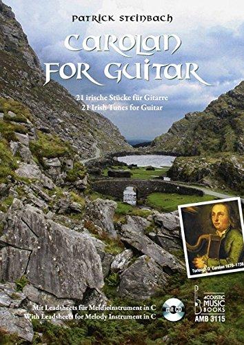 Carolan for Guitar.: 21 irische Stücke für Gitarre. Mit Leadsheets für Melodieinstrument in C. Mit CD