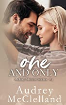 One and Only (McKay Sisters Book #4)