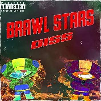 Brawl Stars Diss