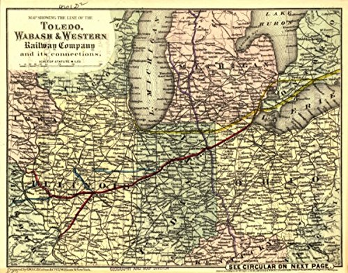 INFINITE PHOTOGRAPHS 1873 Railroad map of Toledo, Wabash & Great W. RR Showing The line of The Toledo