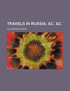 Travels in Russia, &C. &C (Volume 1)