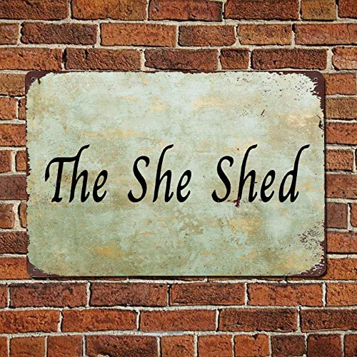 43LenaJon The She Shed Solid Kitchen Vintage Street Quotes Metal sign,Retro Saying words Sign,Rustic quote words Bar Men Cave Garden Wall art,Farmhouse Aluminum Sign,home decor