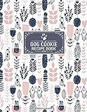 Dog Cookie Recipe Book: Dog Treats and Recipes Log Book