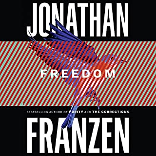 Freedom                   By:                                                                                                                                 Jonathan Franzen                               Narrated by:                                                                                                                                 David Ledoux                      Length: 24 hrs and 11 mins     338 ratings     Overall 4.2