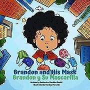 Brandon and His Mask - Brandon y Su Mascarilla