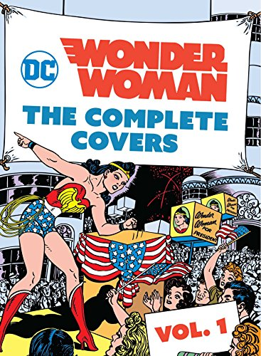 DC Comics. Wonder Woman. The Complete Covers 1 (Mini Book)