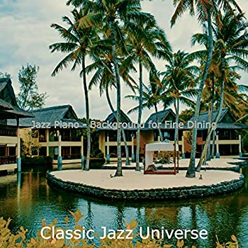 Jazz Piano - Background for Fine Dining