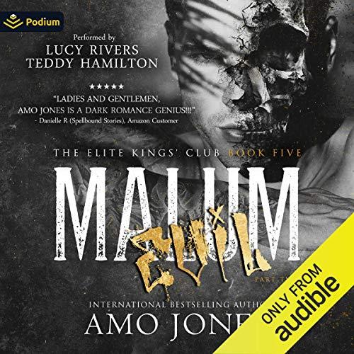 Malum: Part Two: The Elite Kings' Club, Book 5