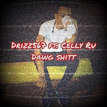 Dawg Shit (feat. Celly ru)