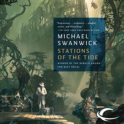 Stations of the Tide Audiobook By Michael Swanwick cover art