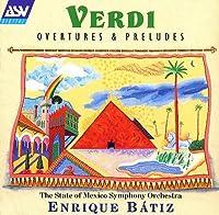 Verdi;Overtures & Preludes