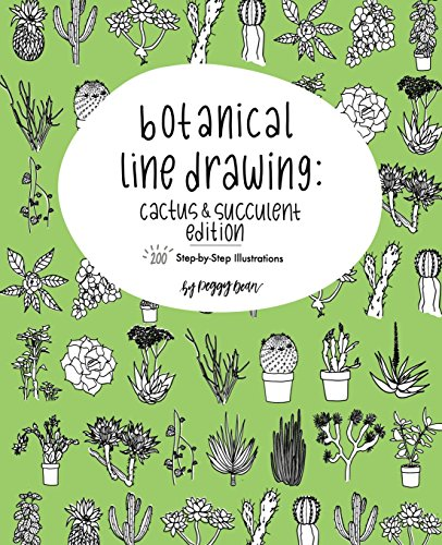 Botanical Line Drawing: Cactus & Succulent Edition: 200 Step-by-Step Illustrations