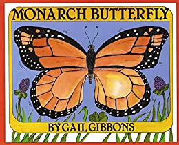 Monarch Butterfly by [Gail Gibbons]