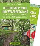 Bruckmann Wanderführer: Zeit zum Wandern Teutoburger Wald und Weserbergland. 40 Wanderungen und Ausflugsziele im Teutoburger Wald und Weserbergland. ... in der Region - GPS Tracks zum Download