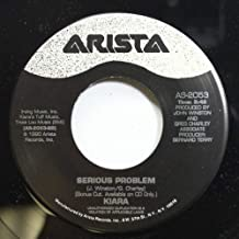 KIARA 45 RPM SERIOUS PROBLEM / YOU'RE RIGHT ABOUT THAT