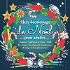 Livre de coloriage de Noël pour adultes: Joyeux Noël avec le Père Noël, les rennes, les arbres, les bonhommes de neige et bien plus encore !