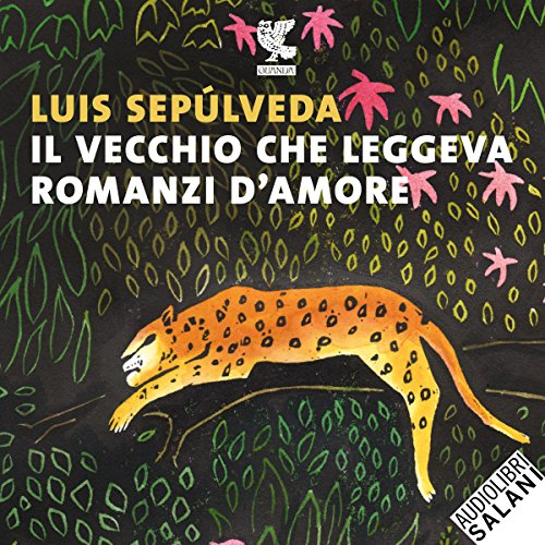 Il vecchio che leggeva romanzi d'amore                   By:                                                                                                                                 Luis Sepúlveda                               Narrated by:                                                                                                                                 Edoardo Siravo                      Length: 3 hrs and 6 mins     Not rated yet     Overall 0.0