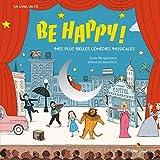 Be Happy! Mes plus belles comédi...