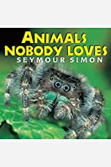 Animals Nobody Loves Kindle Edition