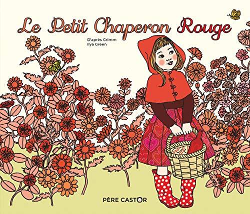 Le petit chaperon rouge (Les Histoires du Père Castor (37))