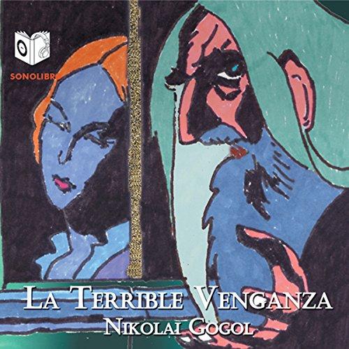 La Terrible Venganza [The Terrible Vengeance] audiobook cover art