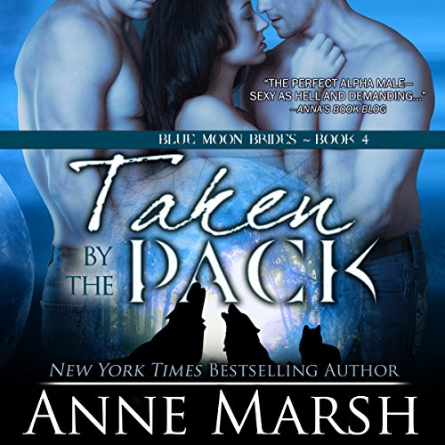 Taken by the Pack audiobook cover art