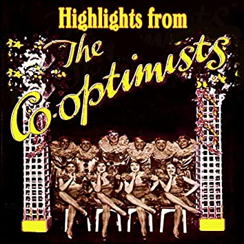 Highlights From The Co-Optimists