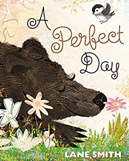A Perfect Day by [Lane Smith]