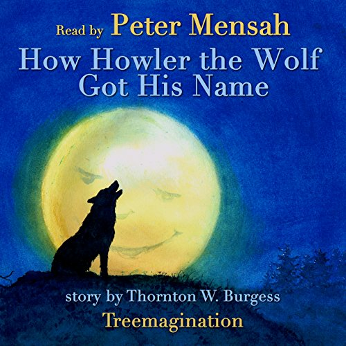 How Howler the Wolf Got His Name audiobook cover art