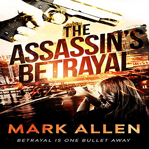 The Assassin's Betrayal audiobook cover art