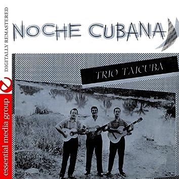 Noche Cubana (Digitally Remastered)
