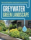 Best Gripe Waters - Greywater, Green Landscape: How to Install Simple Water-Saving Review