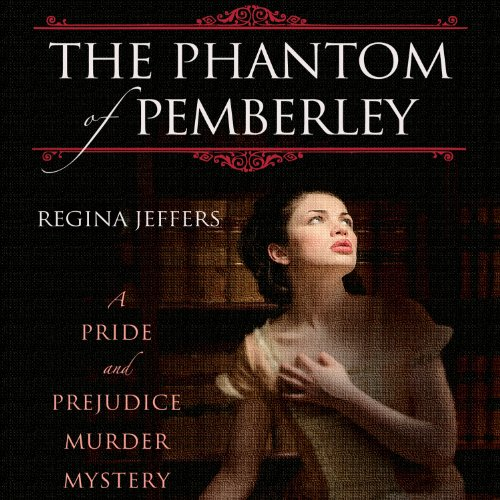 The Phantom of Pemberley audiobook cover art