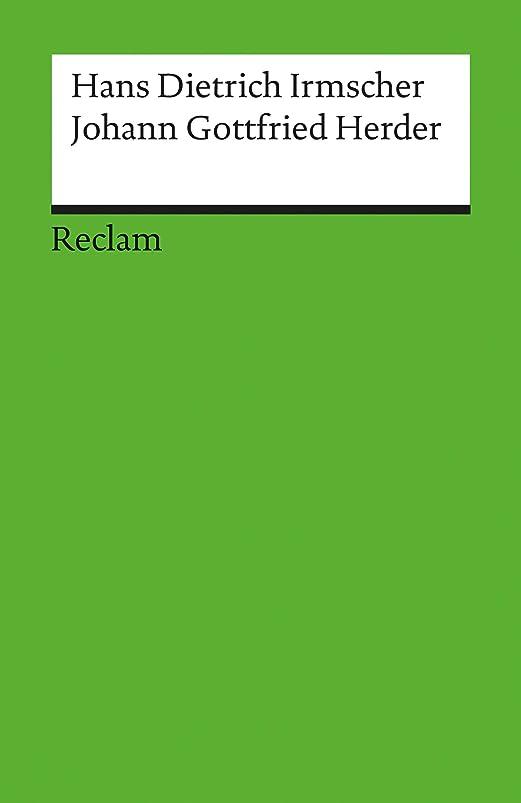 中絶辛いパースブラックボロウJohann Gottfried Herder: Reclam Literaturstudium (German Edition)