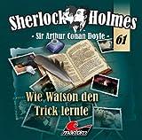 Sherlock Holmes – Fall 61 – Wie Watson den Trick lernte