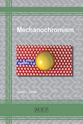 Mechanochromism (Materials Research Foundations)