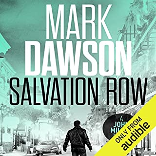 Salvation Row     John Milton, Book 6              By:                                                                                                                                 Mark Dawson                               Narrated by:                                                                                                                                 David Thorpe                      Length: 10 hrs and 51 mins     583 ratings     Overall 4.6